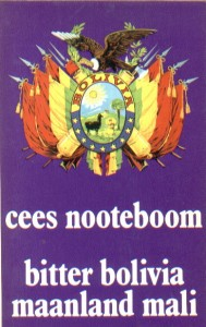 Bitter Bolivia, Maanland Mali Cees Nooteboom